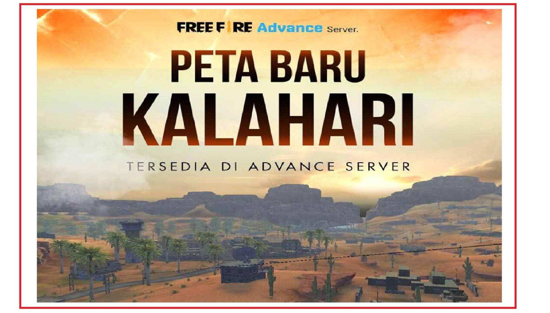Map Baru Kalahari FF Di Advanced Server Free Fire!